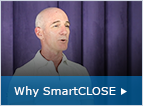 Why SmartCLOSE